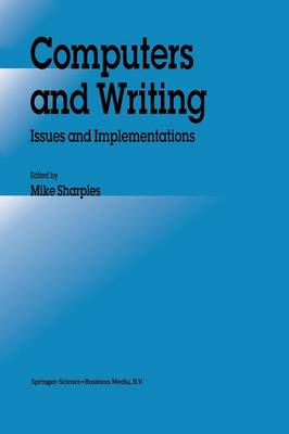 Computers and Writing by Mike Sharples
