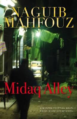 Midaq Alley by Naguib Mahfouz