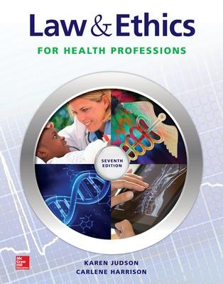 Law & Ethics for Health Professions by Karen Judson