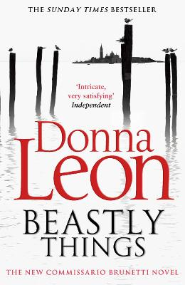 Beastly Things by Donna Leon