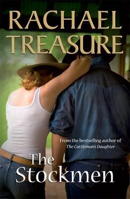 The Stockmen by Rachael Treasure