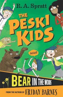 The Peski Kids 2: Bear in the Woods book