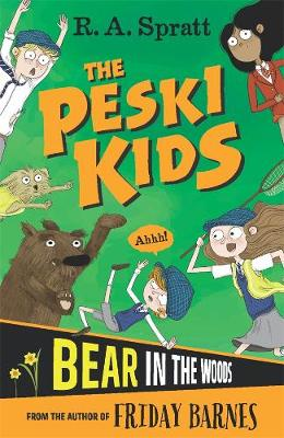The Peski Kids 2: Bear in the Woods book