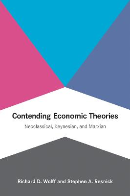 Contending Economic Theories by Stephen A. Resnick