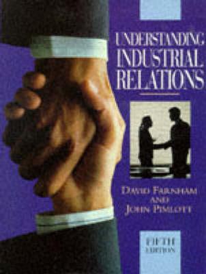 Understanding Industrial Relations by Daniel Farnham