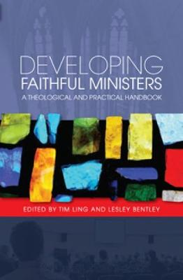 Developing Faithful Ministers book