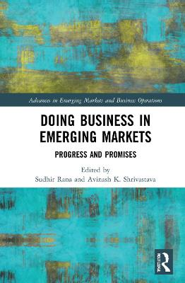 Doing Business in Emerging Markets: Progress and Promises book