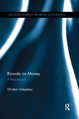 Ricardo on Money: A Reappraisal book