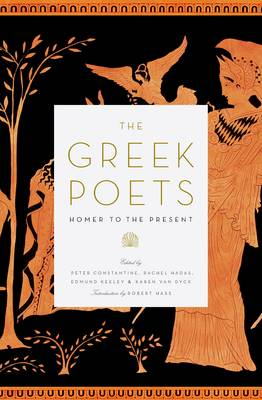 The Greek Poets by Peter Constantine