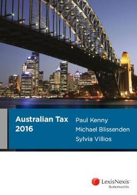 Australian Tax 2016 by P. Kenny