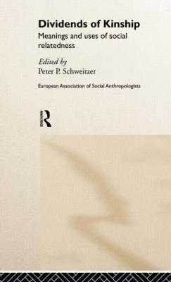 Dividends of Kinship by Peter P. Schweitzer