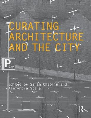 Curating Architecture and the City book