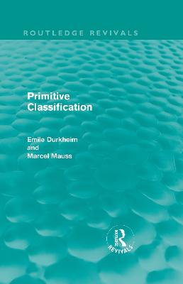 Primitive Classification by Emile Durkheim