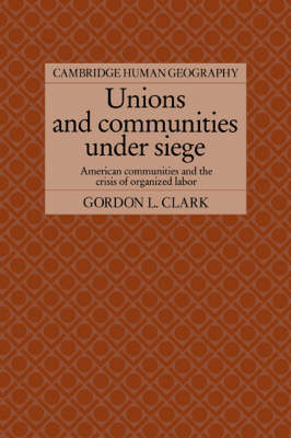 Unions and Communities under Siege book