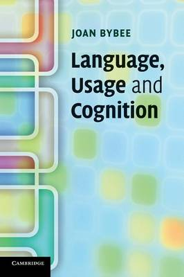 Language, Usage and Cognition book