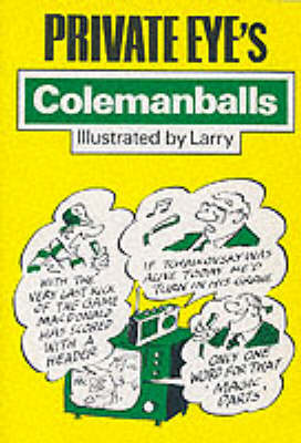 """Private Eye's"" Colemanballs  No. 1 by Barry Fantoni"