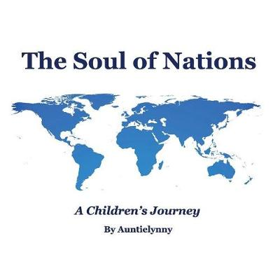 The Soul of Nations: A Children's Journey by Lyn Darnall