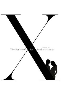 The Poetry of Sex by Sophie Hannah