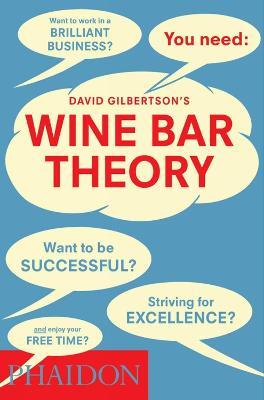 Wine Bar Theory by David Gilbertson