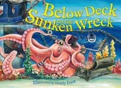 Below Deck on the Sunken Wreck by Mandy Foot