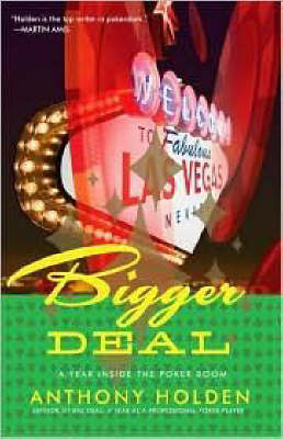 Bigger Deal by Anthony Holden
