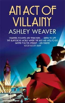 An An Act of Villainy by Ashley Weaver