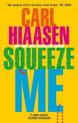 Squeeze Me: The ultimate satire for 2021 book