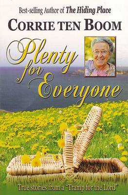 Plenty for Everyone by Corrie Ten Boom