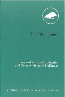 The Tale of Saigyo by Meredith McKinney