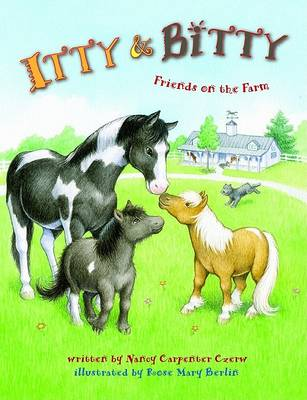 Itty and Bitty: Friends on the Farm book