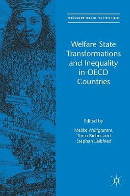 Welfare State Transformations and Inequality in OECD Countries by Melike Wulfgramm