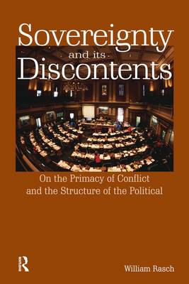 Sovereignty and its Discontents by William Rasch