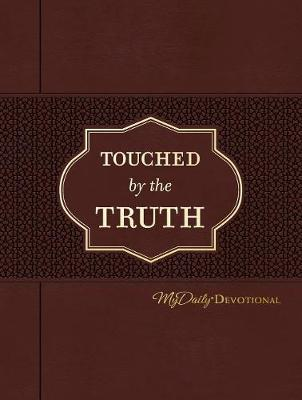 Touched by the Truth by Johnny Hunt