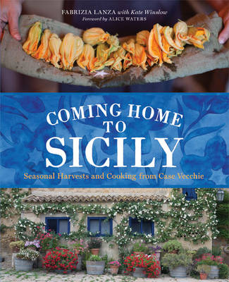 Coming Home to Sicily by Fabrizia Lanza