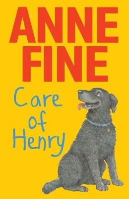 Care of Henry by Anne Fine