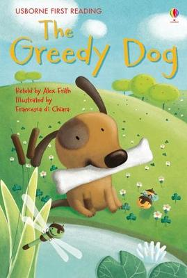 Greedy Dog by Alex Frith