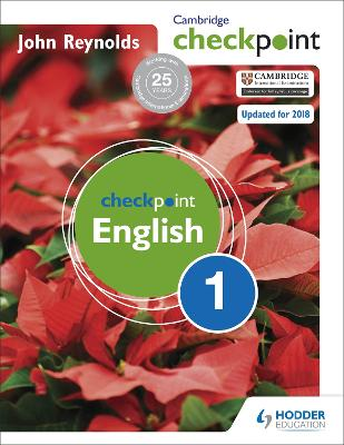 Cambridge Checkpoint English Student's Book 1 by John Reynolds