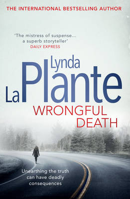 Wrongful Death by Lynda La Plante