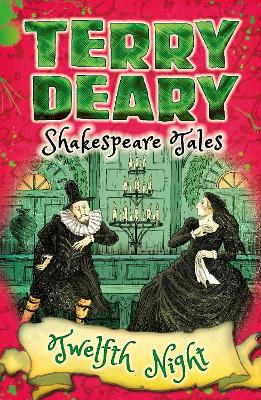 Shakespeare Tales: Twelfth Night by Terry Deary