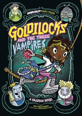 Goldilocks and the Three Vampires: A Graphic Novel by Laurie S Sutton