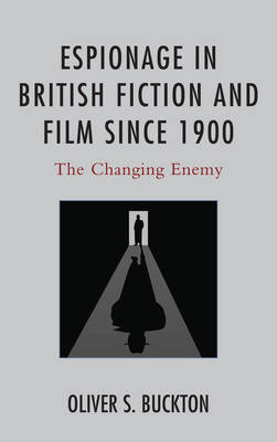 Espionage in British Fiction and Film since 1900 book