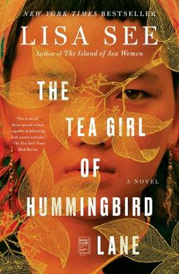 Tea Girl of Hummingbird Lane by Lisa See