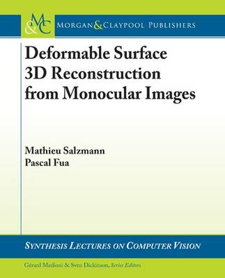 Deformable Surface 3D Reconstruction from Monocular Images by Pascal Fua