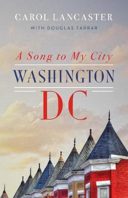 A Song to My City by Carol Lancaster