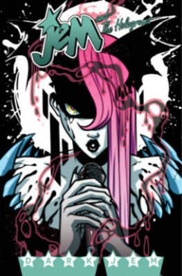 Jem And The Holograms, Vol. 3 Dark Jem by Kelly Thompson