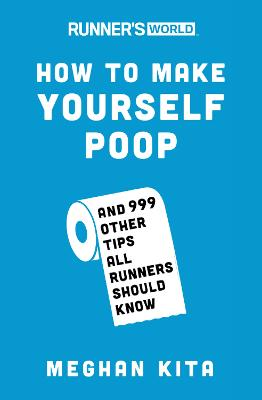 Runner's World How to Make Yourself Poop book