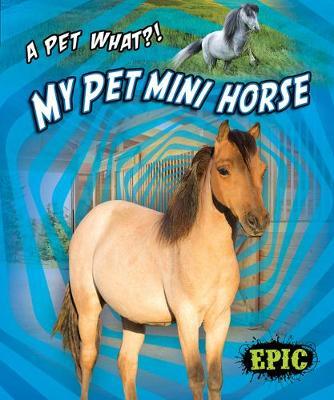 My Pet Mini Horse book