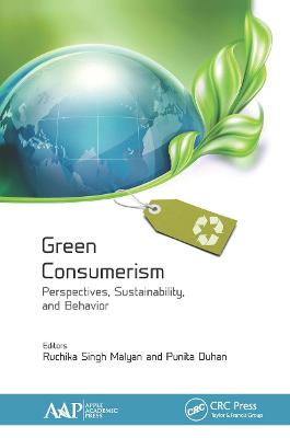 Green Consumerism: Perspectives, Sustainability, and Behavior by Ruchika Singh Malyan