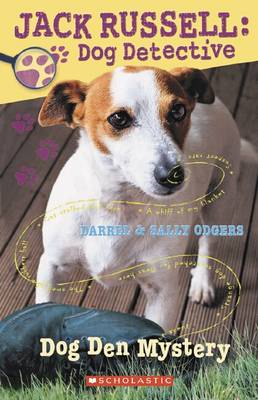 Jack Russell Dog Detective: # 1 Dog Den Mystery book
