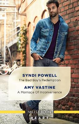 The Bad Boy's Redemption/A Marriage of Inconvenience by Syndi Powell